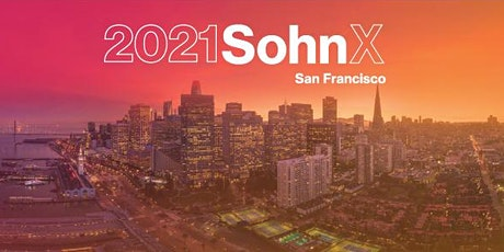 The 2021 SohnX San Francisco Investment Conference tickets