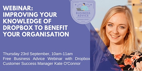 Business Advice Webinar Series: Improving your knowledge of Dropbox tickets