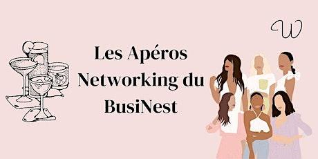 Les apéros du Businest - Networking entre copines - 3e édition billets