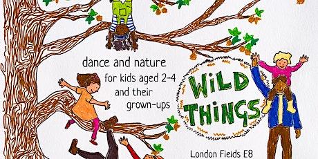 Wild Things - Autumn Term 1 tickets