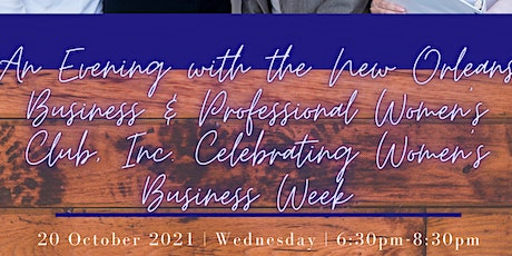 An Evening with the New Orleans BPW Club Celebrating Women's Business Week tickets
