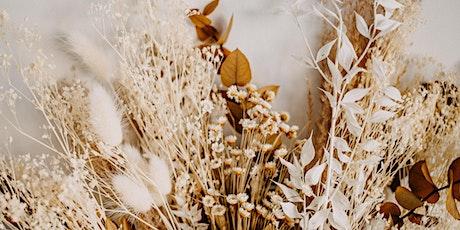Dried Floral Arrangment Workshop tickets