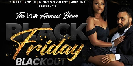 The 14th Annual Black Friday Blackout tickets