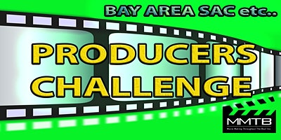 Bay Area/SAC PRODUCERS Challenge (Due Sept 2022) -WIN $1000- TAKE ANYTIME