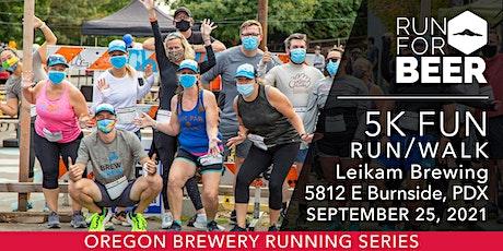Beer Run - Leikam Brewing | 2021 OR Brewery Running Series tickets