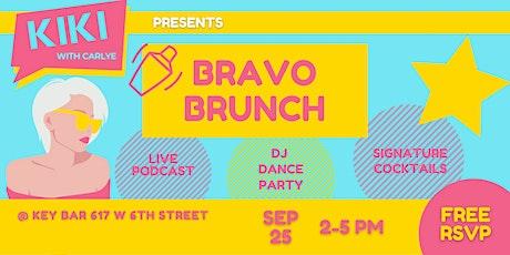 Kiki with Carlye Presents: BRAVO BRUNCH tickets