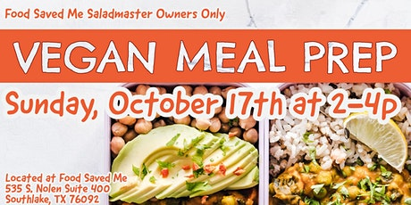 Saladmaster Owners ONLY: Vegan Meal Prep tickets