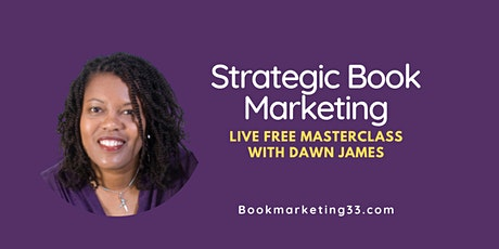 Strategic Book Marketing  LIVE Masterclass tickets