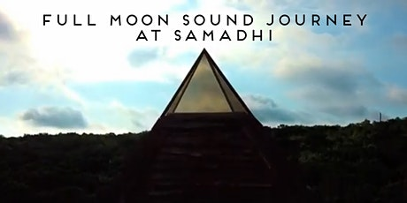 Full Moon Sound Journey at Samadhi Yoga Retreat tickets