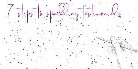 Seven steps to sparkling testimonials tickets
