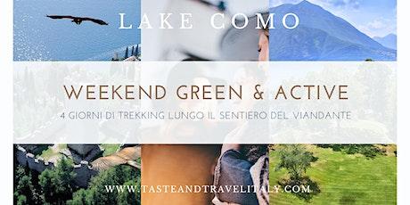 LAGO DI COMO: WEEKEND GREEN & ACTIVE (4gg Trekking Sentiero del Viandante) biglietti