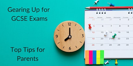 Gearing Up for GCSE Exams: top tips for parents (Radlett) tickets