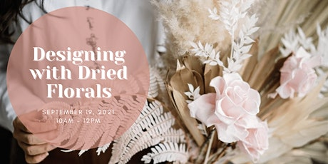 Designing with Dried Florals tickets