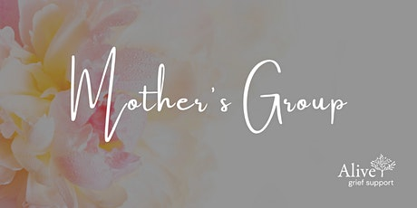 Mother's Grief Group tickets