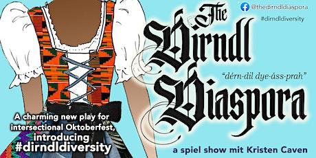"Oktoberfest theater:  ""The Dirndl Diaspora"" animated play online screenings tickets"