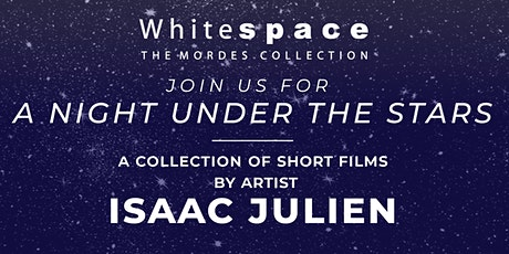 A Night Under The Stars : A Collection of Short films by Isaac Julien tickets