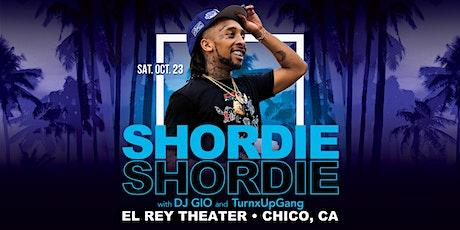 Shordie Shordie and Friends - Chico, CA tickets