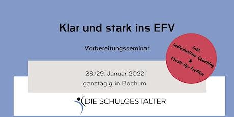 Klar & stark ins EFV - Vorbereitungsseminar Tickets