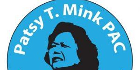 2021 Patsy T. Mink PAC Virtual Annual Fundraiser tickets