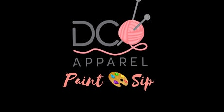 DC Apparel: Paint n Sip Launch Party tickets