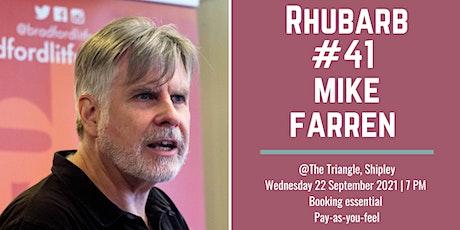 Rhubarb #41 Mike Farren + open mic tickets