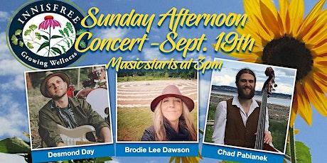 BRODIE DAWSON ~ DES LARSON ~ CHAD PAB  - LIVE IN CONCERT @ INNISFREE FARM! tickets