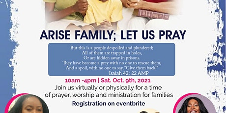 Arise Families let us pray! tickets