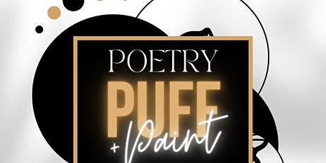 Poetry Puff N' Paint @ Baltimore's best Art Gallery! tickets