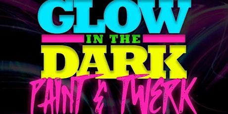 GLOW IN THE DARK PAINT & TWERK SESSION 1 (Unlimite tickets