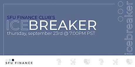 SFU Finance Club Ice Breaker Event tickets