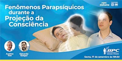 LIVE – Fenômenos Parapsíquicos durante a Projeção da Consciência