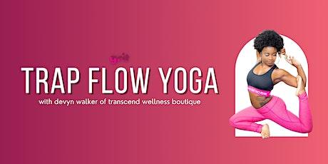 Trap Flow Yoga tickets