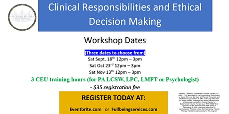 Clinical Responsibilities and Ethical Decision Making tickets