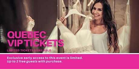 Québec Pop Up Wedding Dress Sale VIP Early Access billets