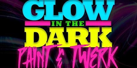 GLOW IN THE DARK PAINT & TWERK SESSION 2 (Unlimite tickets