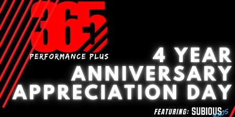 365 PERFORMANCE PLUS 4TH YEAR ANNIVERSARY CUSTOMER APPRECIATION DAY EVENT tickets