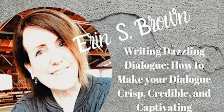 Writing Dazzling Dialogue: Make Dialogue Crisp, Credible, and Captivating tickets