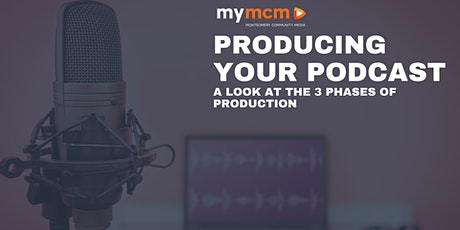 Producing Your Podcast Idea tickets