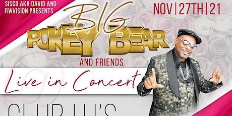 Big Pokey Bear and Friends tickets