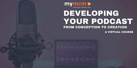 Developing Your Podcast Idea tickets