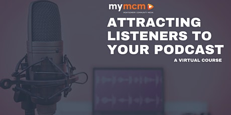 Attracting Listeners to Your Podcast tickets