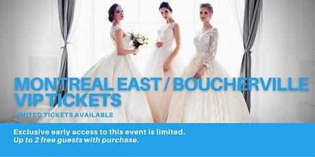 Montreal East / Boucherville Pop Up Wedding Dress Sale VIP Early Access billets