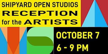Artist Reception for Shipyard Open Studios 2021 tickets