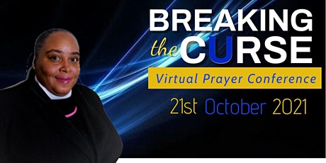 Breaking The Curse Virtual Prayer Conference tickets