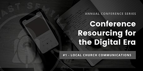 Conference Resourcing for the Digital Era #1 - Local Church Communications tickets