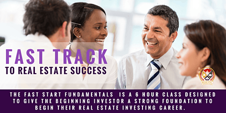 FAST TRACK TO REAL ESTATE SUCCESS WORKSHOP tickets