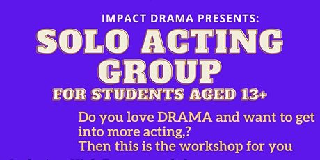 Solo Acting Group (Ages 13+) tickets