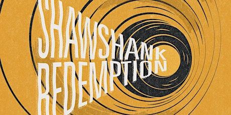 Shawshank Redemption tickets