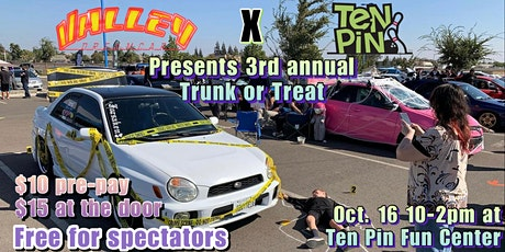 ValleyDreamCar X Ten Pin 3rd Annual Trunk or Treat tickets