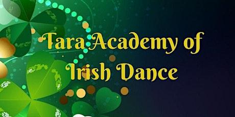 Tara Academy  of Irish Dance  21 Years Strong tickets